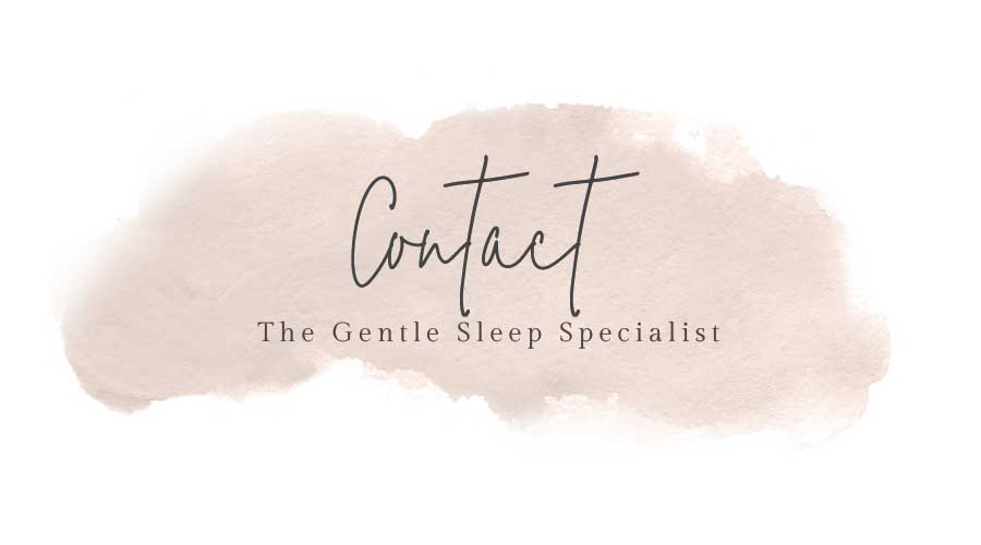 Contact The Gentle Sleep Baby Sleep Consultant